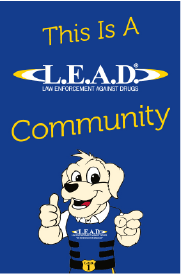 12″wide x 18″tall LEAD Community Sign